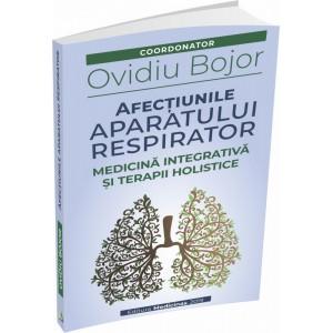 Cartea - Afectiunile aparatului respirator - Ovidiu Bojor